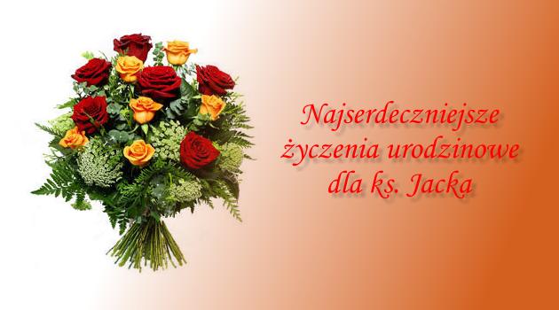 Urodzinowe życzenia Dla Księdza Jacka Rzymskokatolicka